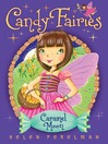 Caramel Moon (eBook): Candy Fairies Series, Book 3