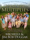 A Love That Multiplies (eBook): An Up-Close View of How They Make it Work