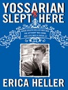 Yossarian Slept Here (eBook): When Joseph Heller Was Dad, the Apthorp Was Home, and Life Was a Catch-22
