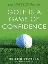 Golf is a Game of Confidence (eBook)