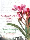 Oleander Girl (eBook): A Novel