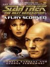 A Fury Scorned (eBook): Star Trek: the Next Generation Series, Book 43