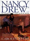 In Search of the Black Rose (eBook): Nancy Drew Series, Book 137
