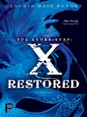 X Restored (eBook): Exorsistah Series, Book 3