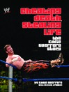 Cheating Death, Stealing Life (eBook): The Eddie Guerrero Story