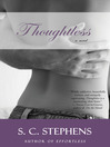 Thoughtless (eBook): Thoughtless Series, Book 1