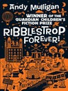 Ribblestrop Forever! (eBook): Ribblestrop Series, Book 3
