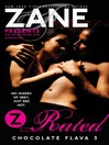 Zane's Z-Rated (eBook): Chocolate Flava 3