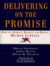 Delivering on the Promise (eBook): How to Attract, Manage and Retain Human Capital