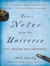 More Notes from the Universe (eBook): Life, Dreams and Happiness