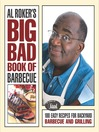 Al Roker's Big Bad Book of Barbecue (eBook): 100 Easy Recipes for Barbecue and Grilling