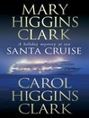 Santa Cruise (eBook): A Holiday Mystery At Sea