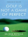 Golf is Not a Game of Perfect (eBook)