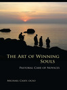 The Art of Winning Souls (eBook): Pastoral Care of Novices
