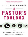 Pastor's Toolbox (eBook): Management Skills for Parish Leadership