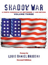 Shadow War (eBook): A Poetic Chronicle of September 11 and Beyond, Volume 3