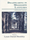 Disappearing in Mississippi Latitudes (eBook): A Mississippi Trilogy, Volume 2