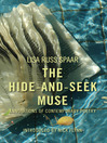 The Hide-and-Seek Muse (eBook): Annotations of Contemporary Poetry