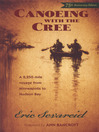 Canoeing with the Cree (eBook)