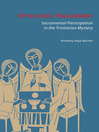 Efficacious Engagement (eBook): Sacramental Participation in the Trinitarian Mystery