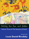 Seizing the Sun and Moon (eBook): The Seasons of Youth, Volume 3