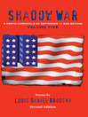 Shadow War (eBook): A Poetic Chronicle of September 11 and Beyond, Volume 5