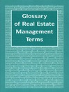 Glossary of Real Estate Management Terms (eBook)