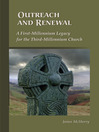 Outreach and Renewal (eBook): A First-Millennium Legacy for the Third-Millennium Church