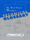 The Real Estate Manager's Technical Glossary (eBook)