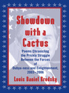 Showdown with a Cactus (eBook): Poems Chronicling the Prickly Struggle Between the Forces of Dubya-ness and Enlightenment, 2003-2006