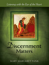Discernment Matters (eBook): Listening with the Ear of the Heart