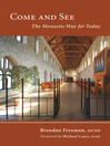 Come and See (eBook): The Monastic Way for Today