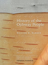 History of the Ojibway People (eBook)