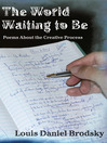 The World Waiting to Be (eBook): Poems About the Creative Process