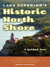 Lake Superior's Historic North Shore (eBook): A Guided Tour