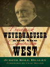 Frederick Weyerhaeuser and the American West (eBook)