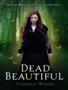 Dead Beautiful (eBook)
