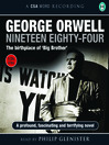 Nineteen Eighty-Four (MP3): The Birthplace of 'Big Brother'