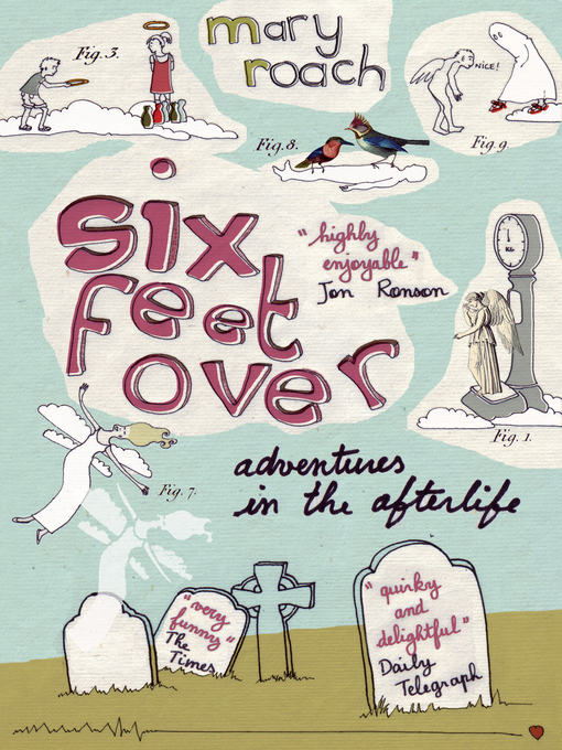 Six Feet Over (eBook): Adventures in the Afterlife