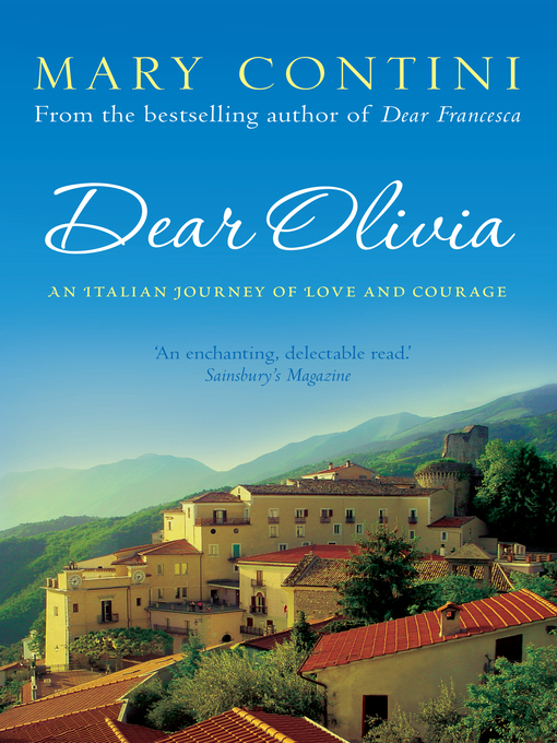 Dear Olivia (eBook): An Italian Journey of Love and Courage
