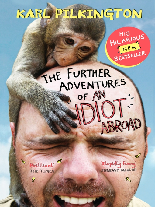 The Further Adventures of An Idiot Abroad (eBook)