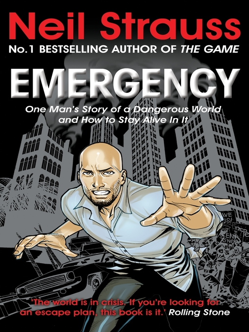 Emergency (eBook): One Man's Story of a Dangerous World, and How to Stay Alive In It