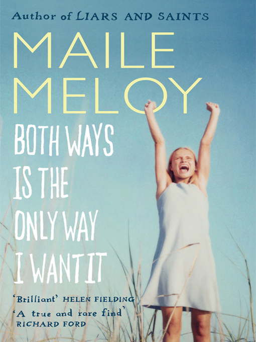 Both Ways is the Only Way I Want It (eBook)