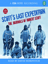 Scott's Last Expedition (MP3): The Journals of Robert Scott