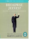 Broadway, Jeeves? (MP3): A Diary of a Theatrical Adventure