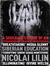 Siberian Education (eBook): A Shocking Exposé of an Extraordinary Criminal Underworld