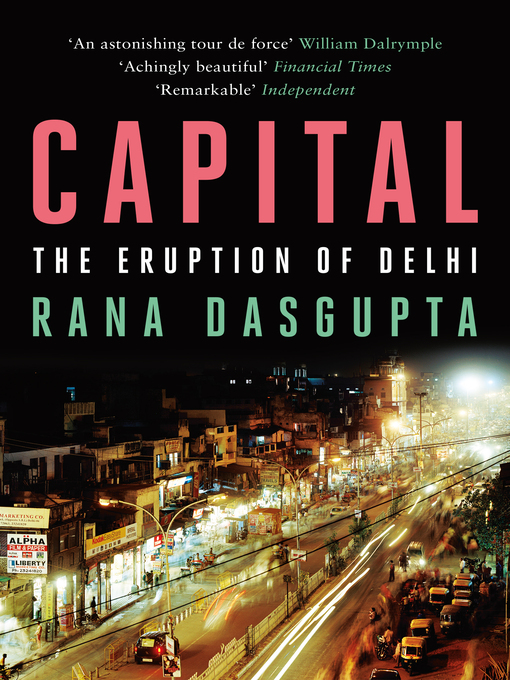 Capital (eBook): A Portrait of Twenty-First Century Delhi