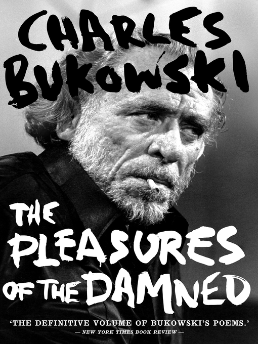 The Pleasures of the Damned (eBook): Selected Poems 1951–1993