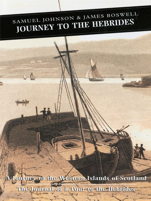 Journey to the Hebrides (eBook): A Journey to the Western Islands of Scotland & The Journal of a Tour to the Hebrides