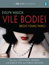 Vile Bodies (MP3): Bright Young Things